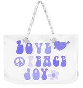Love Peace And Joy 7 Weekender Tote Bag