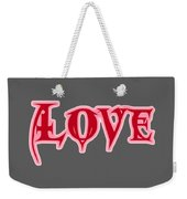 Love Text Weekender Tote Bag