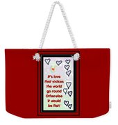 Love World Round Flat Red Weekender Tote Bag