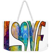 Loving Life Abstract Inspirational Artwork By Omaste Witkowski  Weekender Tote Bag