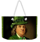 Lucky Ben Franklin In Green Weekender Tote Bag