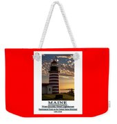 Maine Good Morning West Quoddy Head Lighthouse Weekender Tote Bag