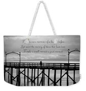 Make A Small Moment A Great Moment - Black And White Art Weekender Tote Bag