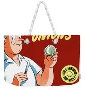 Make All The Food Go All The Way Weekender Tote Bag
