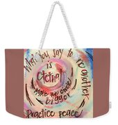 Make The Circle Bigger Weekender Tote Bag
