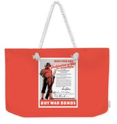 Make Your Own Declaration Of War Weekender Tote Bag