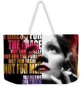Marlene Dietrich Quote Weekender Tote Bag