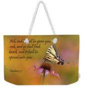 Matthew 7 7 Weekender Tote Bag