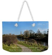 May The Road Rise Before You Weekender Tote Bag