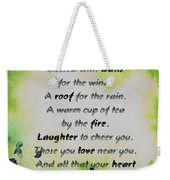 May You Always Be Blessed Weekender Tote Bag