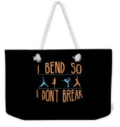 Mb 1142 Fitness Bend Dont Break 500 Weekender Tote Bag