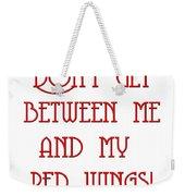Me And My Red Wings 1 Weekender Tote Bag