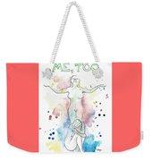 Me, Too Weekender Tote Bag