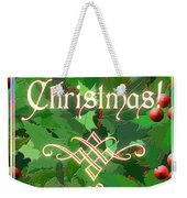 Merry Christmas With Holly Weekender Tote Bag