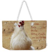 Message From A Chicken Weekender Tote Bag