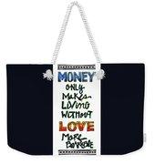 Money Only Weekender Tote Bag