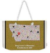 Montana Loves Dogs Weekender Tote Bag