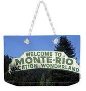 Monte Rio Sign Weekender Tote Bag