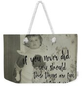 Moppets Quote Weekender Tote Bag