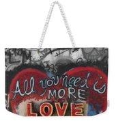 More Love  Weekender Tote Bag