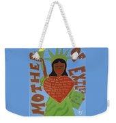 Mother Of Exiles Weekender Tote Bag