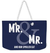 Mr And Mr And Cat Weekender Tote Bag