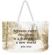 Muir Quote On Sepia  Weekender Tote Bag