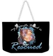 My Favorite Breed Is Rescue Watercolor 2 Weekender Tote Bag