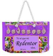 My Redeemer Lives Spanish Weekender Tote Bag