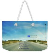 Nature Does Not Hurry Rest Area Weekender Tote Bag