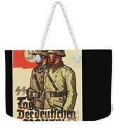 Nazi Propaganda Poster Number 3 Circa 1943 Weekender Tote Bag