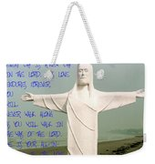 New Day In The Lord Weekender Tote Bag
