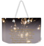 May Light Surround You Weekender Tote Bag