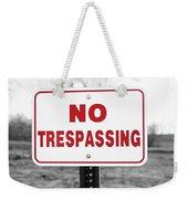 No Trespassing Weekender Tote Bag