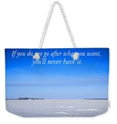 North Dakota Prairie Landscape With Inspirational Text Weekender Tote Bag