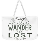 Not All Who Wander Green Weekender Tote Bag