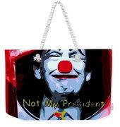 Not My President Weekender Tote Bag
