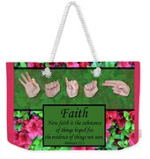 Now Faith Weekender Tote Bag