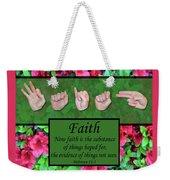 Now Faith Weekender Tote Bag