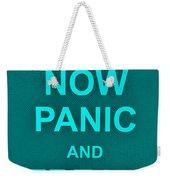 Now Panic 12 Weekender Tote Bag