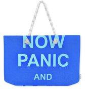 Now Panic 3 Weekender Tote Bag