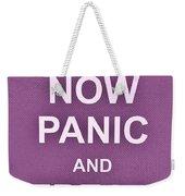 Now Panic 7 Weekender Tote Bag