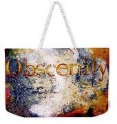 Obscenity Weekender Tote Bag