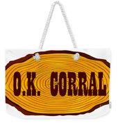 O.k. Corral Log Sign Weekender Tote Bag