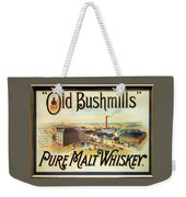 Old Bushmills Irish Whiskey. Old Advertising Poster Weekender Tote Bag