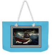 Old Fishing Boat In A Storm L B With Decorative Ornate Printed Frame. Weekender Tote Bag