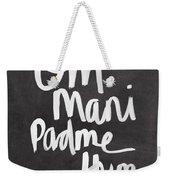 Om Mani Padme Hum Weekender Tote Bag