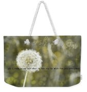 On A Breeze Quote Weekender Tote Bag