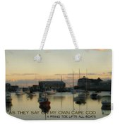 On The Cape Quote Weekender Tote Bag