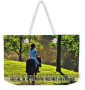 On The Showgrounds Quote Weekender Tote Bag